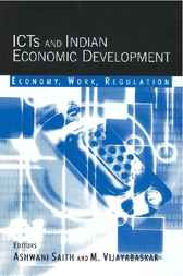 ICTs and Indian Economic Development by Ashwani Saith