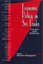 Economic Policy in Sri Lanka by Saman Kelegama