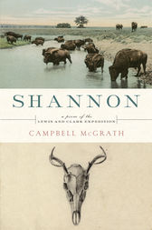 Shannon: A Poem of the Lewis and Clark Expedition