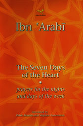 The Seven Days of the Heart by Muhyiddin Ibn 'Arabi