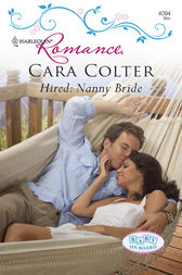 Hired: Nanny Bride by Cara Colter