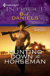 Hunting Down the Horseman by B.J. Daniels