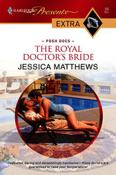 The Royal Doctor's Bride by Jessica Matthews