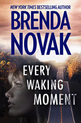 Every Waking Moment by Brenda Novak