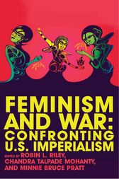 Feminism and War by Robin Riley
