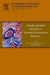 Antiphospholipid Syndrome in Systemic Autoimmune Diseases by R. Cervera