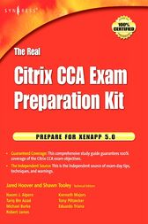 The Real Citrix CCA Exam Preparation Kit by Shawn Tooley