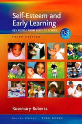 Self-Esteem and Early Learning by Rosemary Roberts