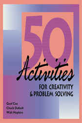 50 Activities for Creativity and Problem Solving by Geof Cox