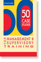 50 Case Studies for Management and Supervision