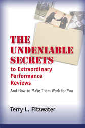 Undeniable Secrets of Performance Appraisal by Terry Fitzwater