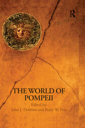 The World of Pompeii by Pedar Foss