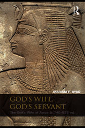 God's Wife, God's Servant by Mariam F. Ayad