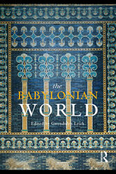 The Babylonian World by Gwendolyn Leick