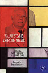 Wallace Stevens across the Atlantic by Bart Eeckhout