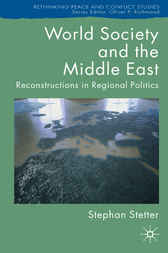 World Society and the Middle East by Stephan Stetter