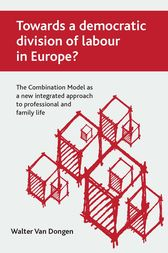 Towards a democratic division of labour in Europe? by Walter Van Dongen