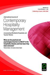 What Are the Practical and Psychological Barriers to HACCP in the Hospitality Industry and How Have They Been Overcome? by Dr Joanne Zaida Taylor