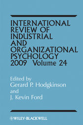 International Review of Industrial and Organizational Psychology 2009 by Gerard P. Hodgkinson