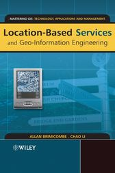 Location-Based Services and Geo-Information Engineering by Allan Brimicombe