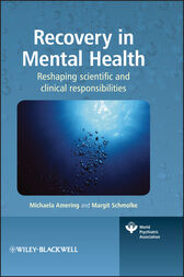 Recovery in Mental Health by Michaela Amering
