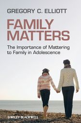 Family Matters by Gregory C. Elliott