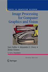 Image Processing for Computer Graphics and Vision by Silvio Levy