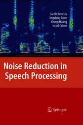 Noise Reduction in Speech Processing by Jacob Benesty