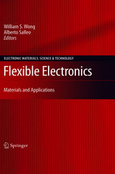 Flexible Electronics by William S. Wong