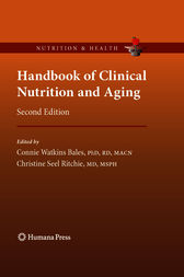 Handbook of Clinical Nutrition and Aging by Connie W. Bales