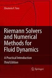 Riemann Solvers and Numerical Methods for Fluid Dynamics by Eleuterio F. Toro