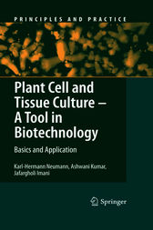 Plant Cell and Tissue Culture - A Tool in Biotechnology by Karl-Hermann Neumann
