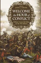 Welcome the Hour of Conflict by William Cowan McClellan