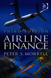 Airline Finance by Peter S. Morrell