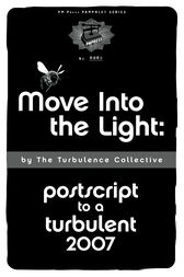 Move into the Light by Turbulence Collective