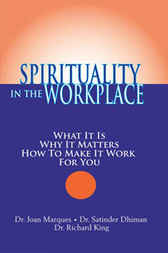 Spirituality in the Workplace by Dr. Joan Marques