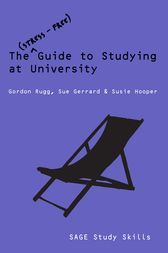 The Stress-Free Guide to Studying at University by Gordon Rugg