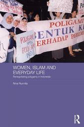 Women, Islam and Everyday Life by Nina Nurmila