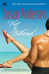 Hot & Bothered by Susan Andersen