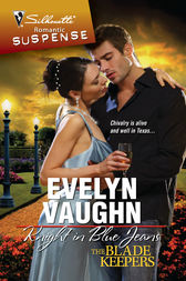 Knight in Blue Jeans by Evelyn Vaughn
