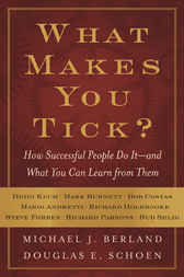 What Makes You Tick? by Michael J. Berland