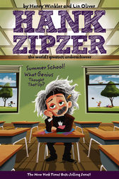 Summer School! What Genius Thought That Up? #8 by Henry Winkler