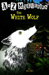 A to Z Mysteries: The White Wolf by Ron Roy