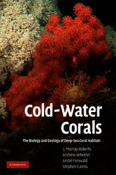 Cold-Water Corals by J. Murray Roberts
