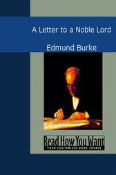 A Letter to a Noble Lord by Edmund Burke