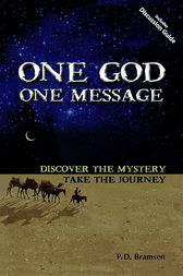One God One Message by P. D. Bramsen