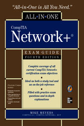 CompTIA Network  All-in-One Exam Guide, Fourth Edition by Mike Meyers