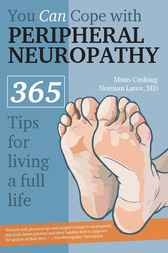 You Can Cope with Peripheral Neuropathy by Mims Cushing