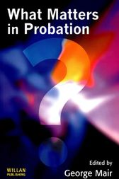 What Matters in Probation by George Mair