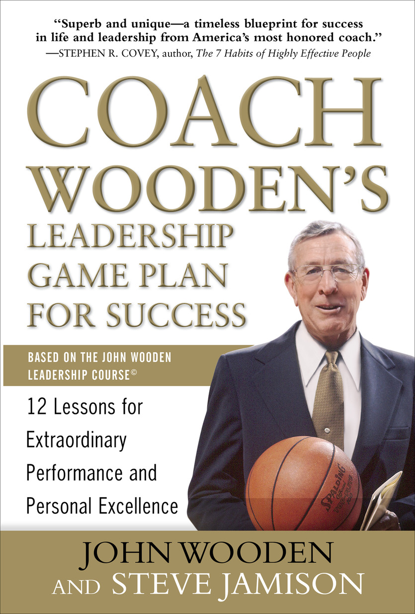 Download Ebook Coach Wooden's Leadership Game Plan for Success: 12 Lessons for Extraordinary Performance and Personal Excellence by John Wooden Pdf